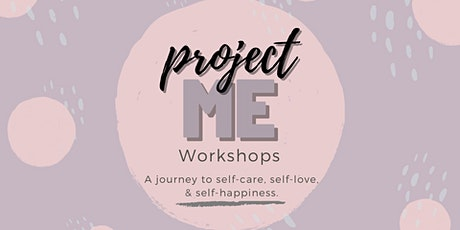 ProjectME Workshop: Self-Happiness tickets