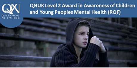 Level 2 Mental Health Award in Awareness of Children Mental Health via zoom tickets