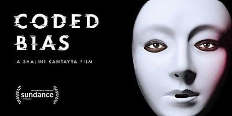"""Coded Bias"" Movie Screening tickets"