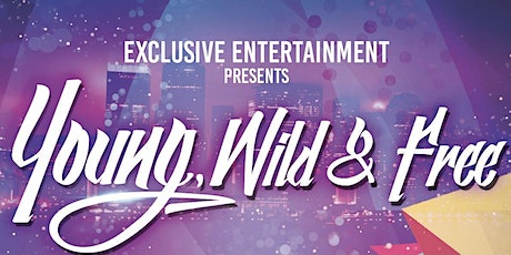 Young, Wild & Free Party tickets
