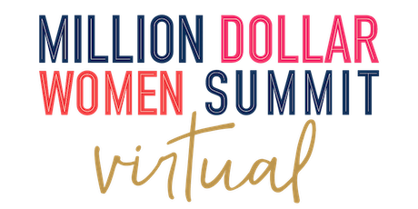 Million Dollar Women Summit 2021 tickets