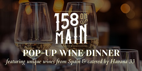 158 On Main: Pop-Up Wine Dinner with Havana 33 tickets