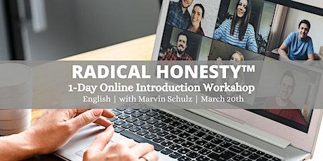 Radical Honesty ™ 1-Day Intro Online Workshop tickets