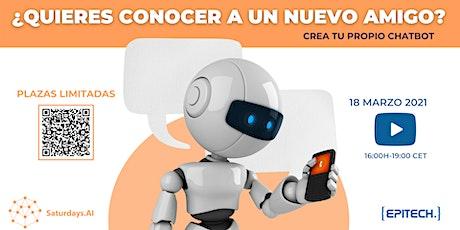 Taller ONLINE  gratuito: Crea tu propio amigo (chatbot) gracias a la IA entradas