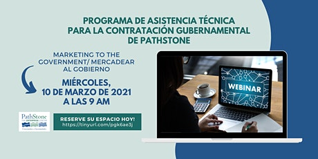 Marketing to the government/Mercadear al gobierno tickets