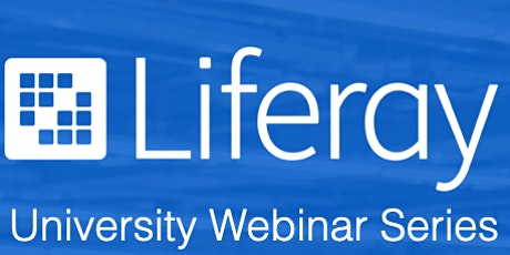 Liferay Universities Series - From university to the world, sky's the limit tickets