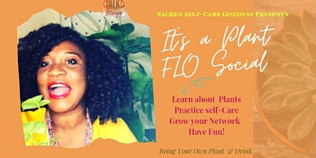 Spontaneous Plant FLO Social- BYOP (Bring Your Own Plant+) tickets