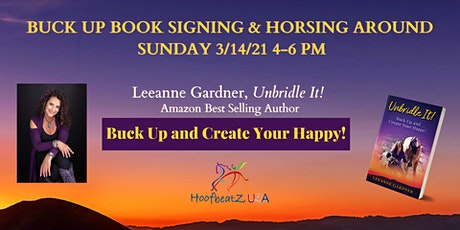 Buck Up and Create Your Happy Book Signing and Horsin Around tickets