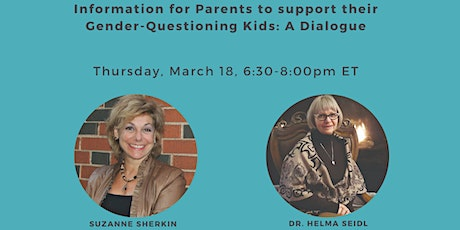 Information for Parents to Support Gender-Questioning Kids: A Dialogue tickets