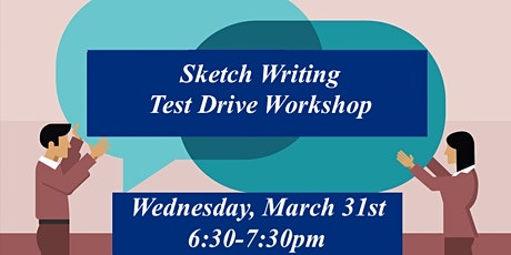 FREE Sketch Writing Test Drive Workshop tickets