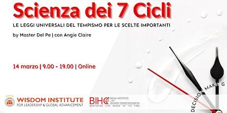 Scienza dei 7 Cicli Annuali | Decision - making biglietti
