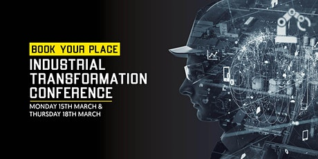 The Industrial Transformation Conference tickets