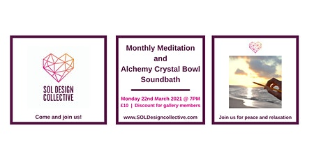 SOL Design Collective Monthly Meditation and Alchemy Crystal Bowl Soundbath tickets
