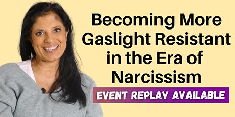 Becoming More Gaslight Resistant in the Era of Narcissism biglietti