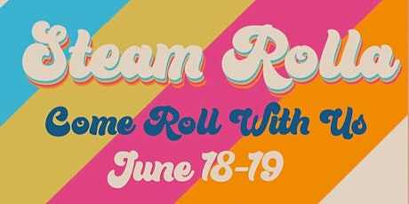 Steam Rolla: Roller Skating Pop-Up tickets