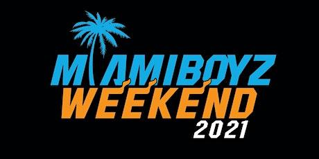 Miami Boyz Weekend 2021 tickets