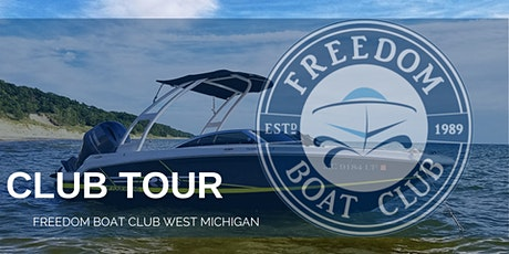 Freedom Boat Club West Michigan Club Tour and Q&A Session tickets