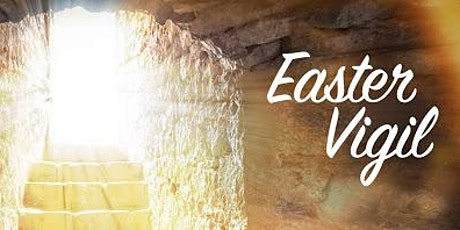 Easter Vigil (April 3 2021) Bilingual Celebration @ 8.00 pm tickets