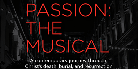 Piercing Word Presents: Passion: The Musical in Lebanon tickets