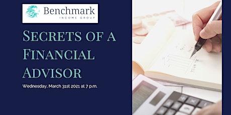 Secrets of a Financial Advisor tickets