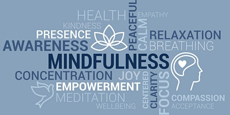 7 weeks Mindfulness Meditation course for stress and anxiety reduction. tickets