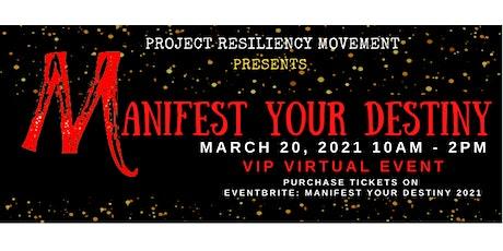 Manifest Your Destiny 2021 tickets