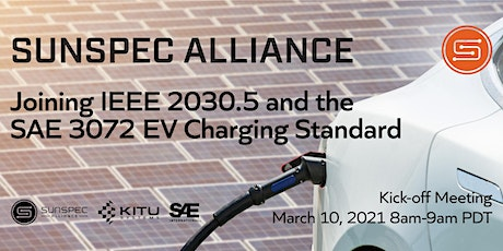 Joining IEEE 2030.5 and the SAE 3072 EV Charging Standard Kick-off Meeting tickets