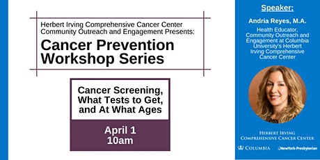 Cancer Prevention Workshop Series: Cancer screening tickets