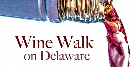 Spring  Wine Walk On Delaware tickets