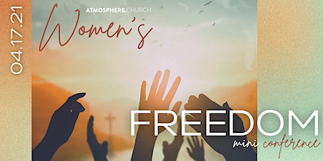 Atmosphere Women's Freedom Conference tickets