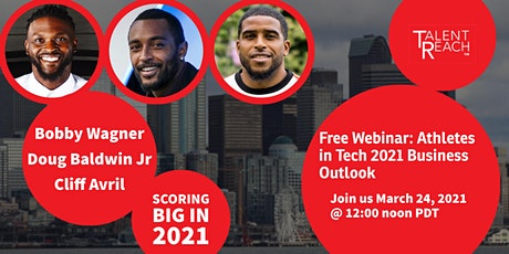 Free Webinar: Athletes in Tech Tackling the 2021 Business Outlook tickets