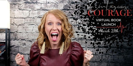 Contagious Courage Book Launch tickets