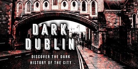 Dark Dublin: The Gruesome & Dark History Of The City tickets