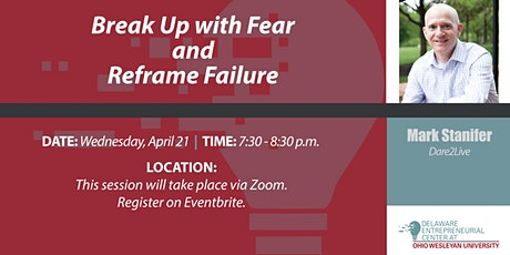 Break Up with Fear and Reframe Failure tickets