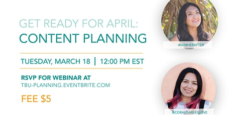 Content Planning: Get Ready for April tickets
