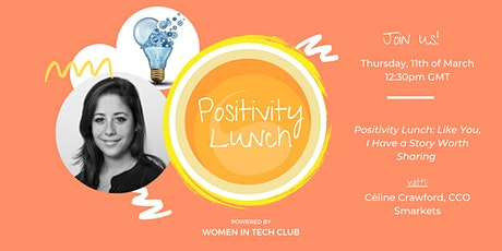 Positivity Lunch:  Like You, I Have a Story Worth Sharing tickets