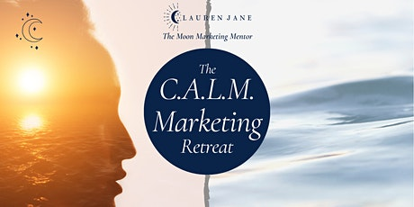 FREE! CALM Marketing: The Magic of the Dark Moon Phase tickets