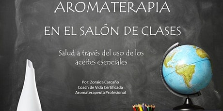 Aromaterapia en el salón de clases bilhetes