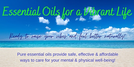Essential Oils for a Vibrant Life tickets