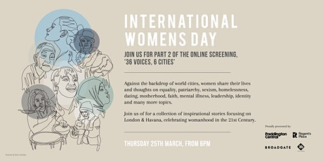 36 Voices, 6 Cities in Celebration of International Women's Day - Part Two tickets