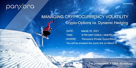 MANAGING CRYPTOCURRENCY VOLATILITY: CRYPTO OPTIONS VS. DYNAMIC HEDGING tickets