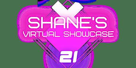 Shane's Virtual Showcase tickets