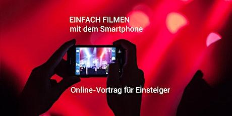 Online-Vortrag: 5 Tipps für professionelle Smartphone-Videos Tickets