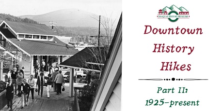 Downtown History Hike, Part II tickets