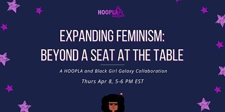 Expanding Feminism: Beyond a Seat at the Table tickets