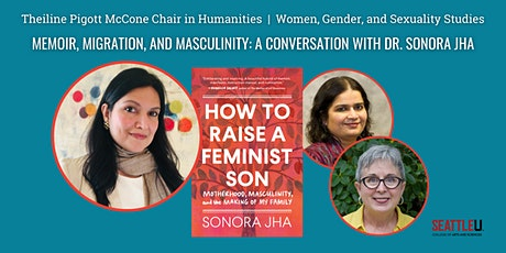 Memoir, Migration, and Masculinity: A Conversation with Dr. Sonora Jha tickets
