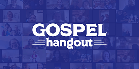 Gospel Hangout for Lent - Sunday, March 7 at 11am tickets