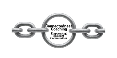 Connectedness Coaching E-Learning Course (Open Invite until March 31, 2021) tickets