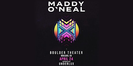 SOLD OUT: MADDY O'NEAL with UNDERLUX tickets