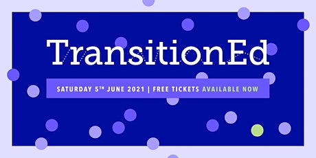 TransitionEd Conference 2021 tickets
